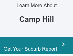 Learn More About  Camp Hill  Get Your Suburb Report